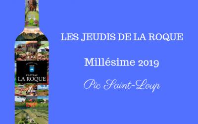 Les Jeudis de La Roque : Millésime 2019 !